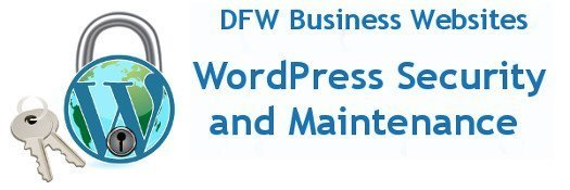 DFW Business Websites WordPress Security and Maintenance