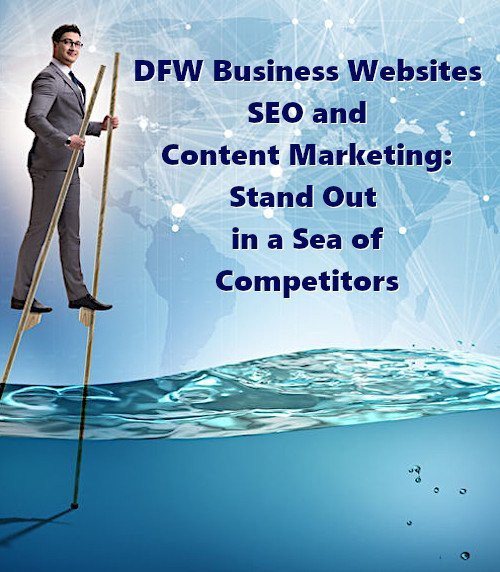 DFW Business Websites - SEO Digital Marketing Stand out in a Sea of Competitors